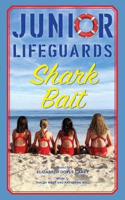 Shark Bait by Elizabeth Doyle Carey