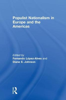Populist Nationalism in Europe and the Americas book