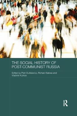 Social History of Post-Communist Russia book