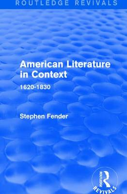 American Literature in Context by Stephen Fender