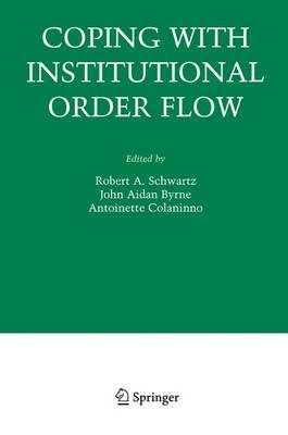Coping With Institutional Order Flow by Robert A. Schwartz