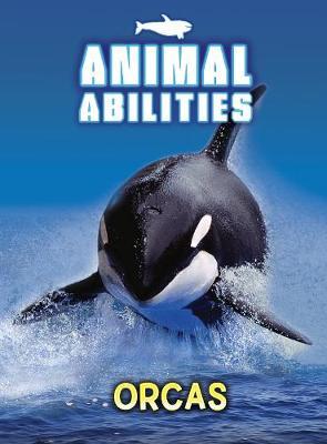 Orcas by Anna Claybourne