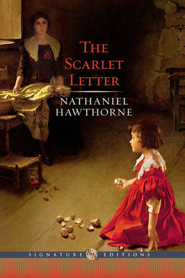 Scarlet Letter (Barnes & Noble Signature Edition) by Nathaniel Hawthorne