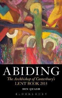 Abiding by Ben Quash