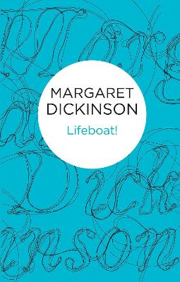 Lifeboat! by Margaret Dickinson