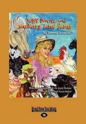 Miss Donna's Mulberry Acres Farm (1 Volumes Set) by Donna Douglas