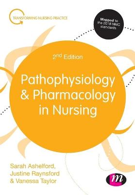 Pathophysiology and Pharmacology in Nursing by Sarah Ashelford