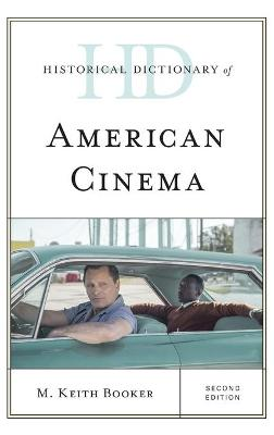 Historical Dictionary of American Cinema book