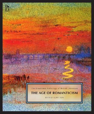The Broadview Anthology of British Literature Volume 4 by Joseph Black