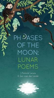 Phrases of the Moon by J Patrick Lewis