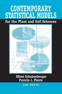 Contemporary Statistical Models for the Plant and Soil Sciences book
