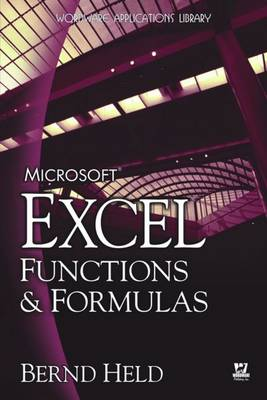 Microsoft Excel Functions and Formulas by Bernd Held