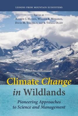 Climate Change in Wildlands by Andrew J. Hansen