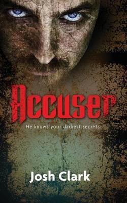 Accuser by Josh Clark