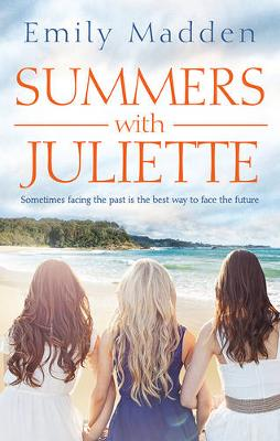 SUMMERS WITH JULIETTE by Emily Madden