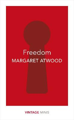 Freedom by Margaret Atwood