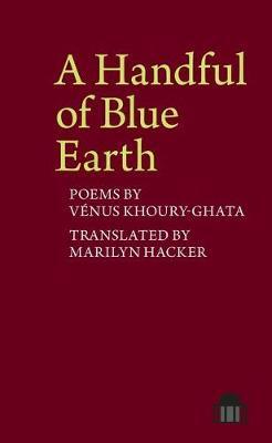 A Handful of Blue Earth by Marilyn Hacker