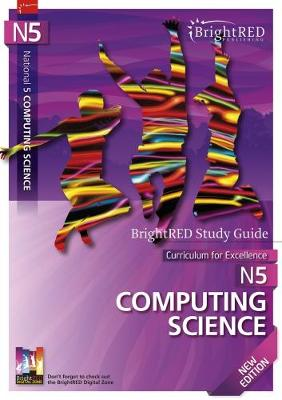 Brightred Study Guide National 5 Computing Science by Alan Williams