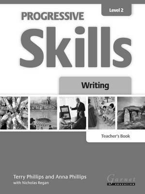 Progressive Skills 2 Writing Teacher's Book 2012 by Terry Phillips