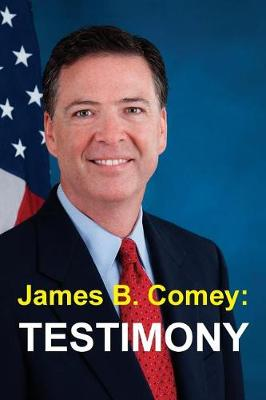 James B. Comey by James B Comey