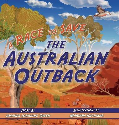 A Race to Save the Australian Outback book