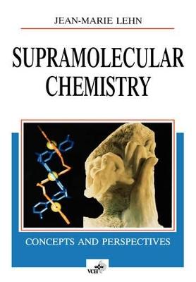 Supramolecular Chemistry by Jean-Marie Lehn