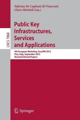 Public Key Infrastructures, Services and Applications by Sabrina De Capitani Di Vimercati