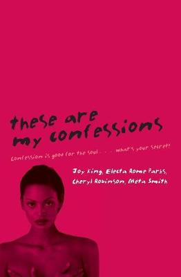 These Are My Confessions by Electa Rome Parks