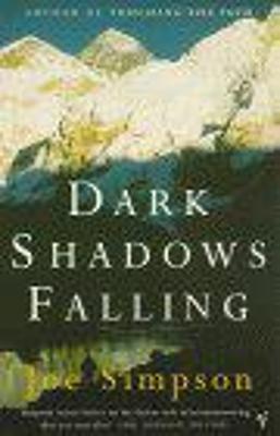 Dark Shadows Falling by Joe Simpson