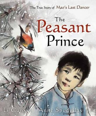 The Peasant Prince by Li Cunxin