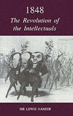 1848: The Revolution of the Intellectuals book