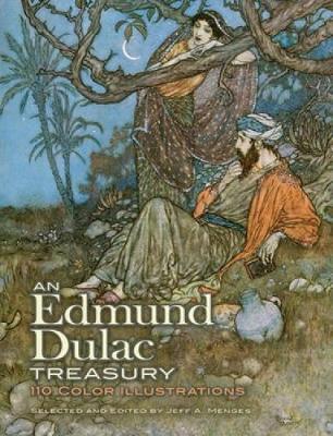 An Edmund Dulac Treasury by Edmund Dulac