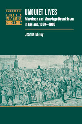 Unquiet Lives by Joanne Bailey