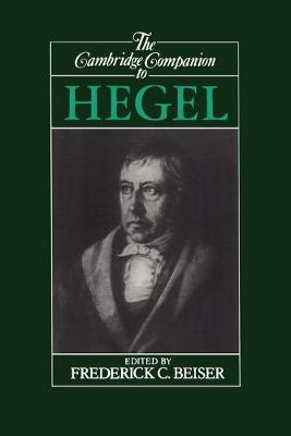 Cambridge Companion to Hegel by Frederick C. Beiser