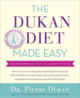 The Dukan Diet Made Easy by Dr Pierre Dukan