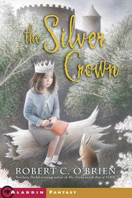 Silver Crown by Robert C. O'Brien