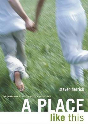 A A Place Like This by Steven Herrick