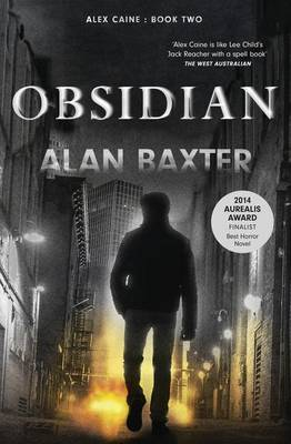 Obsidian by Alan Baxter