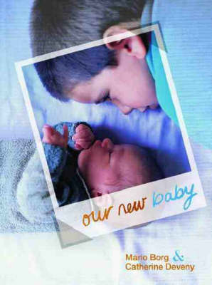 Our New Baby by Catherine Deveny
