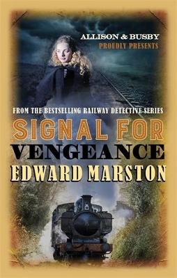 Signal for Vengeance by Edward Marston