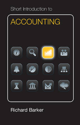 Short Introduction to Accounting Dollar Edition by Richard Barker