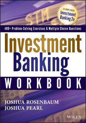 Investment Banking Workbook by Joshua Rosenbaum