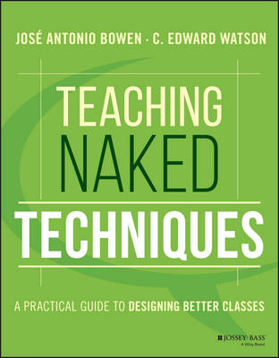Teaching Naked Techniques by Jose Antonio Bowen