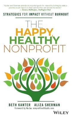 The Happy, Healthy Nonprofit by Beth Kanter