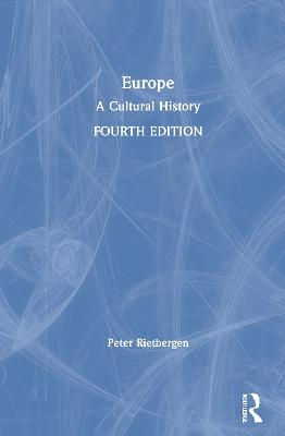 Europe: A Cultural History by Peter Rietbergen