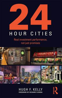 24 Hour Cities by Hugh F. Kelly