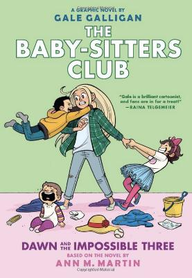 The Baby-Sitters Club Graphix: #5 Dawn and the Impossible Three by Ann M. Martin