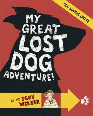 My Great Lost Dog Adventure by Marcia Williams