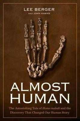 Almost Human by Lee Berger