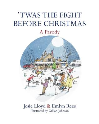 'Twas the Fight Before Christmas by Emlyn Rees